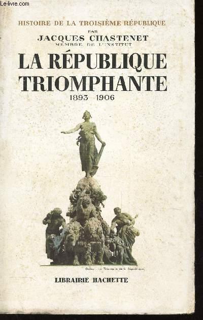 LA REPUBLIQUE TRIOMPHANTE - 1893-1906 / COLLECTION