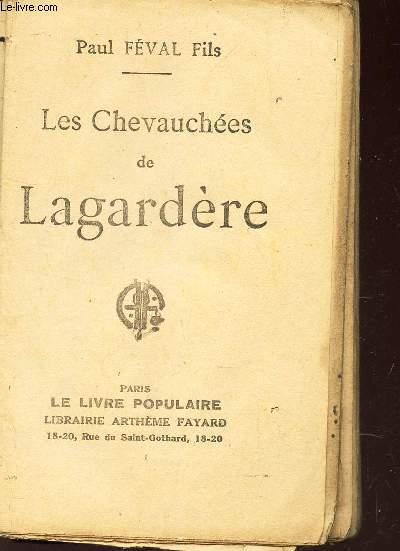 LES CHEVAUCHEES DE LAGARDERE