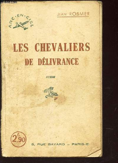 LES CHEVALIERS DE DELIVRANCE / COLLECTION