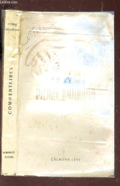 COMMENTAIRES DE PIERRE BOURDAN - 1940-1943.