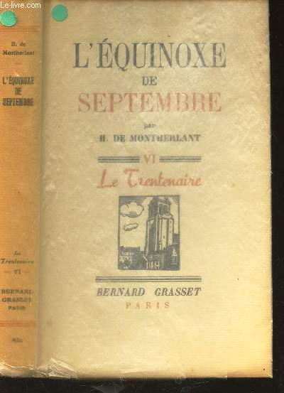 L'EQUINOXE DE SEPTEMBRE - TOME IV: LE TRENTENAIRE