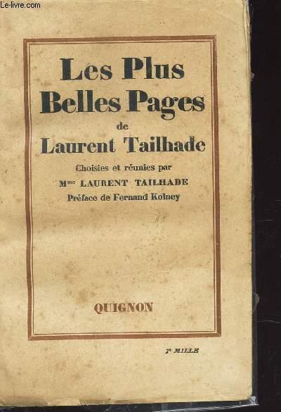 LES PLUS BELLES PAGES DE LAURENT TAILHADE choisies et reunies par Mme Laurent TAILHADE.