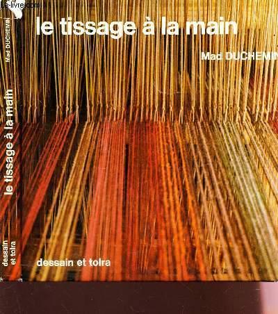 LE TISSAGE A LA MAIN SUR 2, 3 ET 4 LAMES