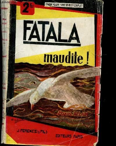 FATALA MAUDITE!