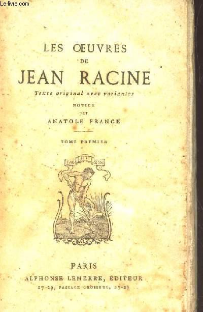 LES OEUVRES DE JEAN RACINE  - TOME PREMIER.