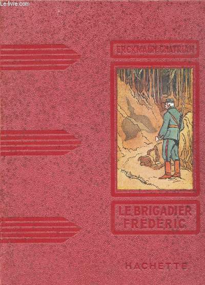 LE BRIGADIER FREDERIC / COLLECTION DES GRANDS ROMANCIERS.