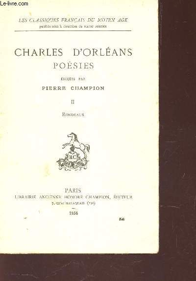 CHARLES D'ORLEANS - POESIES / TOME II : RONDEAUX /