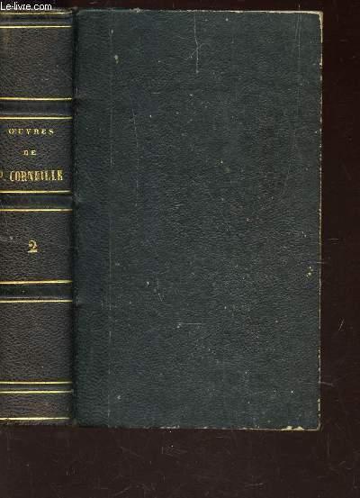 OEUVRES DE CORNEILLE - TOME 2 : Le menteur / Rodogune, princesse des Parthes / Hereclius / Nicomede / Sertorius.