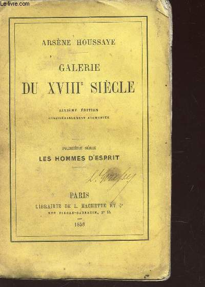 GALERIE DU XVIIIe SIECLE / 1ere SERIE : LES HOMMES D'ESPRIT / 6e EDITION