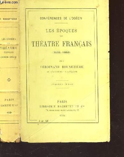 LES EPOQUES DU THEATRE FRANCAIS (1636-1850) / CONFERENCES DE L'ODEN / 5e EDITION