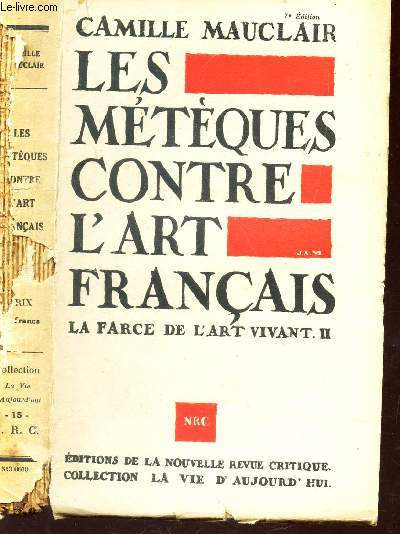 LES METEQUES CONTRE L'ART FRANCAIS - LA FARCE DE L'ART VIVANT - II.