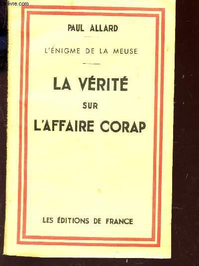 LA VERITE SUR L'AFFAIRE CORAP /