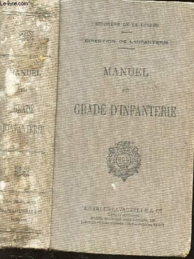 MANUEL DU GRADE D'INFANTERIE - A jour au 1er octobre 1932  (DIRECTION DE L'INFANTERIE)