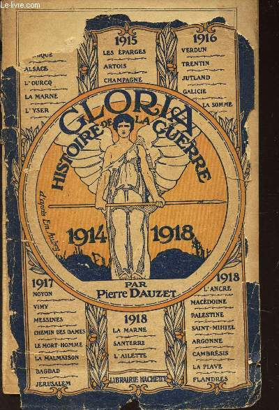 GLORIA  HISTOIRE ILLUSTREE DE LA GUERRE - (1914-1918) / 2e EDITION