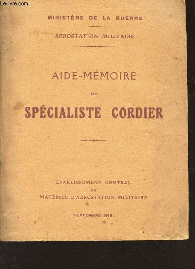 AIDE-MEMOIRE DU SPECIALISTE CORDIER - SEPTEMBRE 1919.
