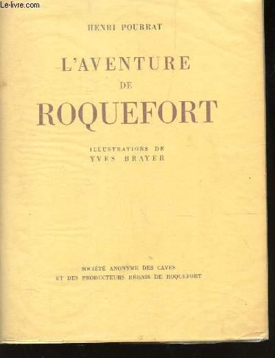 L'AVENTURE DE ROQUEFORT -