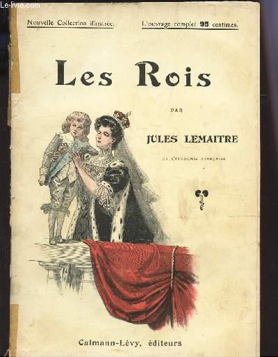 LES ROIS / NOUVELLE COLLECTION ILLUSTREE.