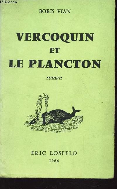 VERCOQUIN ET PLANCTON