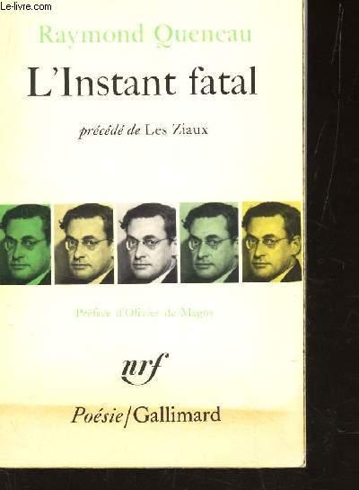 L'INSTANT FATAL - PRECEDE DE