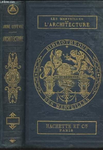 LES MERVEILLES DE L'ARCHITECTURE / 5e EDITION.