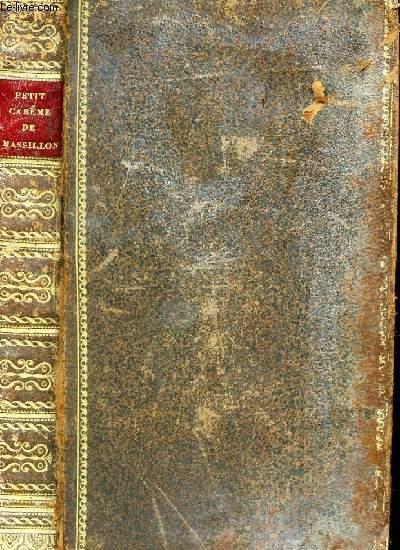 PETIT CAREME DE MASSILLON - suivi du sermon sur le petit nombre des elus et de celui sur la vértié d'un avenir - Précédé d'une notice sur Masillon.