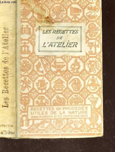 LES RECETTES DE L'ATELIER - VOLUME II DE LA COLLECTION
