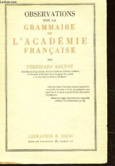 OBSERVATIONS SUR LA GRAMMAIRE DE L'ACADEMIE FRANCAISE