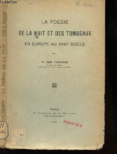 LA POESIE DE LA NUIT ET DES TOMBEAUXEN EUROPE AU XVIIIe SIECLE