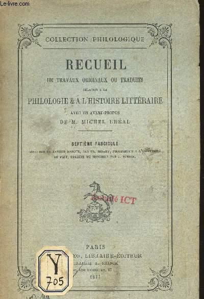 RECUEIL DE TRAVAUX ORIGINAUX OU TRADUITS RELATIFS A LA PHILOLOGIE & L'HISTOIRE LITTERAIRE / SEPTIEME FASCICULE.