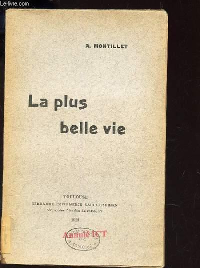 LA PLUS BELLE VIE