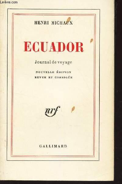 ECUADOR / Journal de voyage.