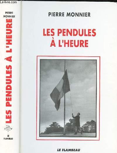 LES PENDULES A L'HEURE - A l'ombre des grandes tetes molles (1939-1951).