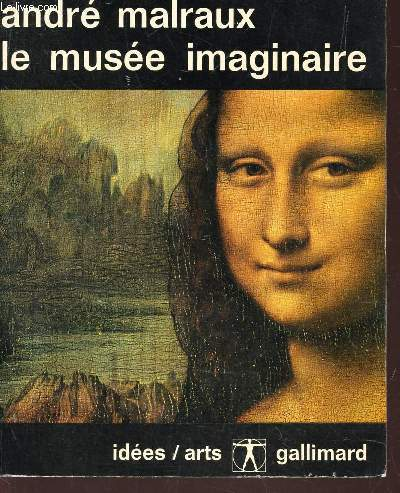 LE MUSEE IMAGINAIRE / COLLECTION IDEES - ARTS.