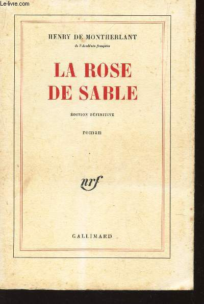 LA ROSE DE SABLE - EDITION DEFINITIVE.