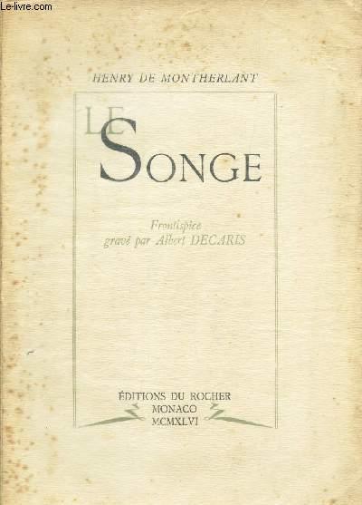 LE SONGE -