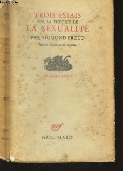 TROIS ESSAIS SUR LA THEORIE DE LA SEXUALITES  / COLLECTION