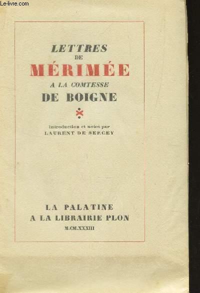 LETTRES DE MERIMEE A LA COMTESSE DE BOPIGNE -