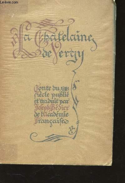 LA CHATELAINE DE VERGY, CONTE DU XIIIe SIECLE