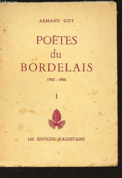 POETES DU BORDELAIS-  1900-1955.