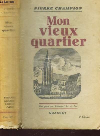 MON VIEUX QUARTIER / 9e EDITION.