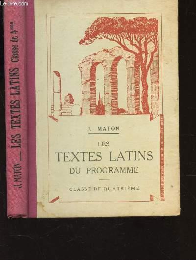 LES TEXTES LATINS DU PROGRAMME - CLASSE DE QUATRIEME / 10e EDITION