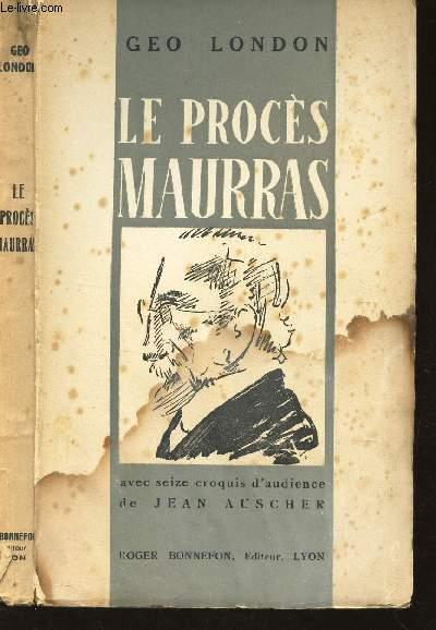 LE PROCES MAURRAS -