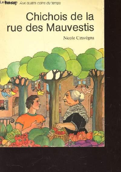 CHICHOIS DE LA RUE DES MAUVESTIS / COLLECTION