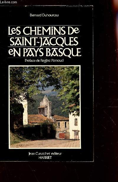 LES CHEMINS DE SAINT-JACQUES EN PAYS BASQUE