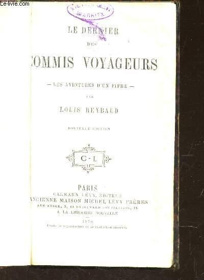 LE DERNIER DES COMMIS VOYAGEURS  - LES AVENTURESQ D'UN FIFRE / NOUVELLE EDITION