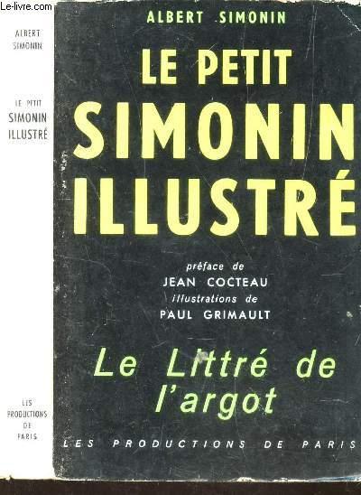 LE PETIT SIMONIN ILLUSTRE - LE LITTRE DE L'ARGOT
