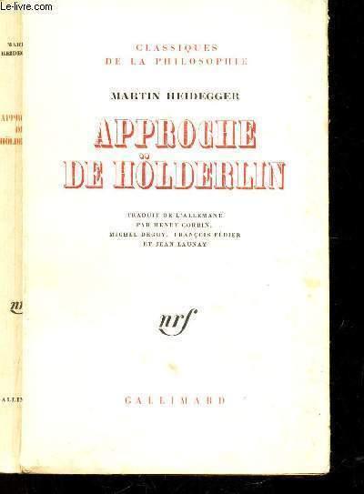 APPROCHE DE HOLDERLIN / COLLECTION
