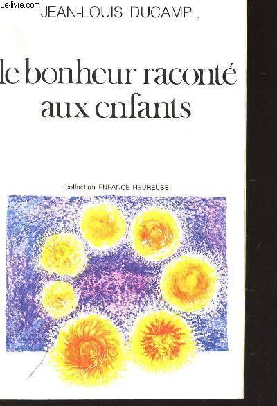 LE BONHONEUR RACONTE AUX ENFANTS