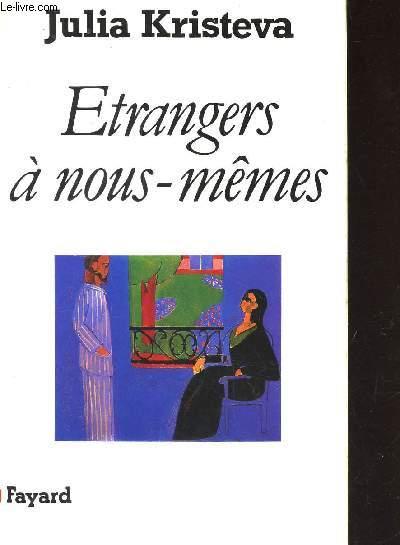 ETRANGERS A NOUS-MEMES