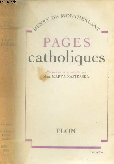 PAGES CATHOLIOQUES / Recueillies et presentées par Meme Marya KASTERSKA